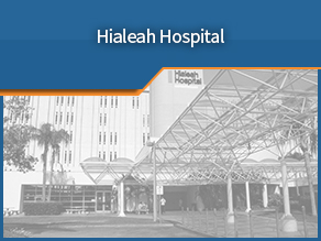 Exterior shot of Hialeah Hospital. Fifth location.