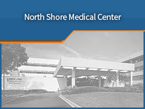 Exterior shot of North Shore Medical Center. Sixth location.