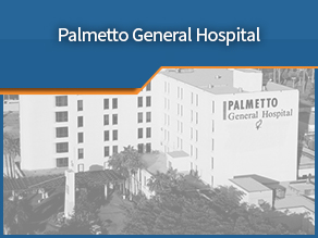Exterior shot of Palmetto General Hospital. Ninth location.